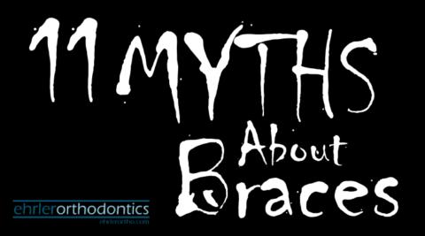 Top 11 myths about braces